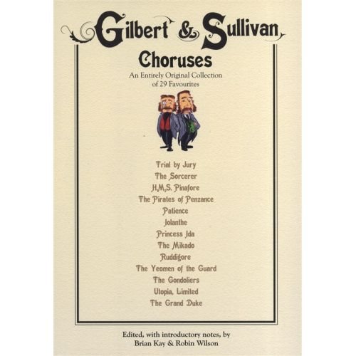 NOVELLO GILBERT AND SULLIVAN CHORUSES - SATB