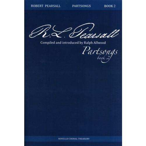NOVELLO ROBERT PEARSALL PARTSONGS BOOK 2 - SATB