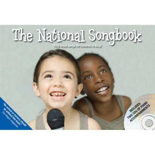 NOVELLO THE NATIONAL SONG- FIFTY GREAT SONGS FOR CHILDREN TO SING! - VOICE