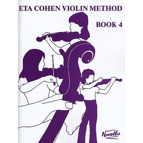 NOVELLO ETA COHEN VIOLIN METHOD BOOK 4 STUDENT'S BOOK - VIOLIN