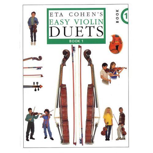 NOVELLO BROWN CHRISTINE - ETA COHEN'S EASY VIOLIN DUETS, BOOK 1 - VIOLIN