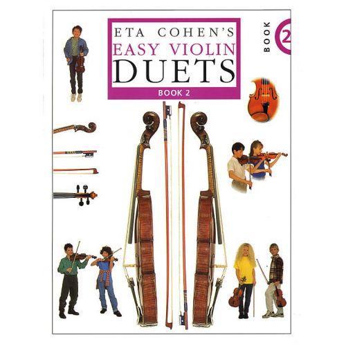 NOVELLO ETA COHEN'S EASY VIOLIN DUETS - BOOK 2 - VIOLIN