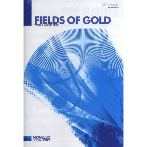 NOVELLO STING FIELDS OF GOLD - CHORAL