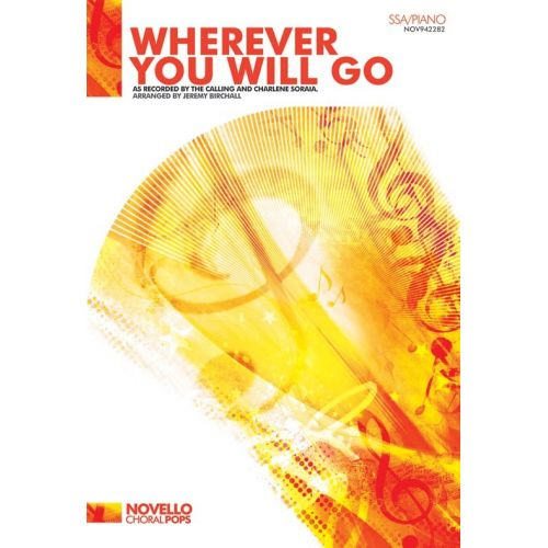 NOVELLO THE CALLING/CHARLENE SORAIA - WHEREVER YOU WILL GO