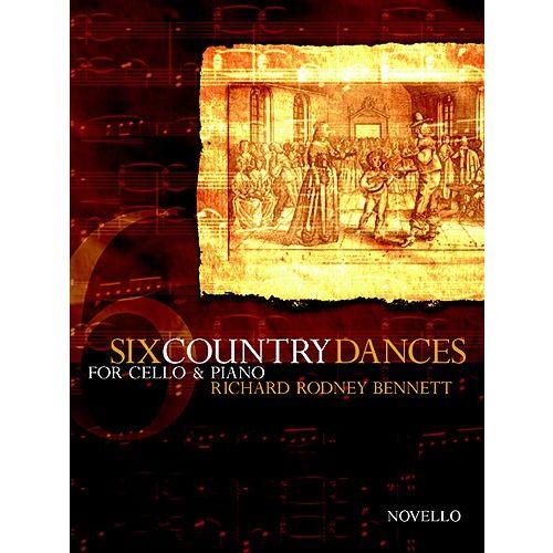 NOVELLO BENNETT RICHARD RODNEY - SIX COUNTRY DANCES FOR CELLO AND PIANO - CELLO