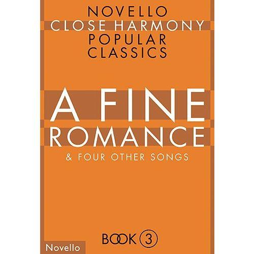 NOVELLO A FINE ROMANCE - NOVELLO CLOSE HARMONY - CHORAL