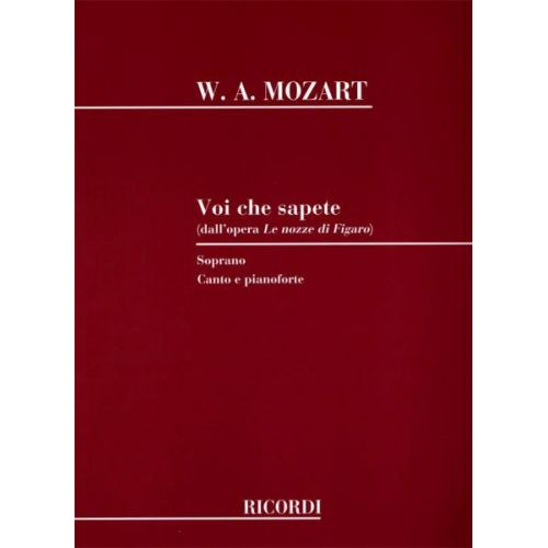 RICORDI MOZART W.A. - LE NOZZE DI FIGARO: VOI CHE SAPETE - CHANT ET PIANO