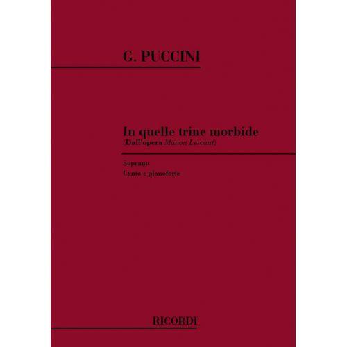 RICORDI PUCCINI G. - MANON LESCAUT: IN QUELLE TRINE MORBIDE - CHANT ET PIANO