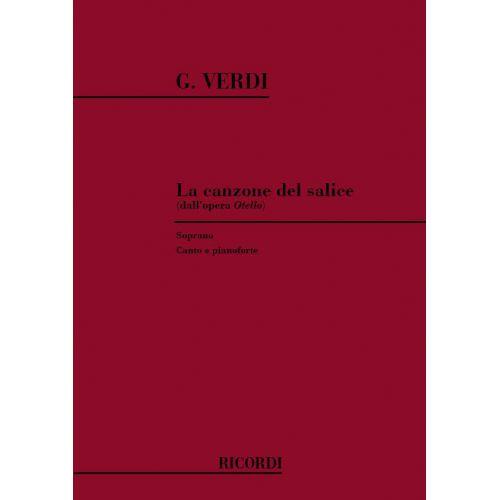 RICORDI VERDI G. - OTELLO: CANZONE DEL SALICE - CHANT ET PIANO