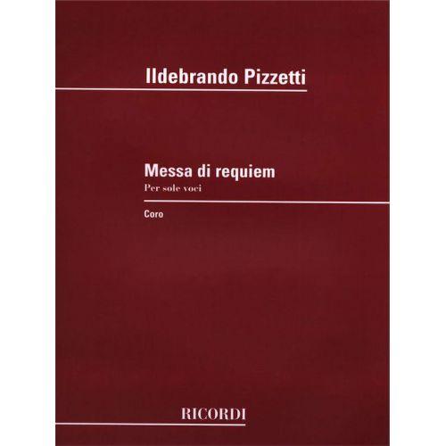RICORDI PIZZETTI I. - MESSA DI REQUIEM - SOLE VOCI