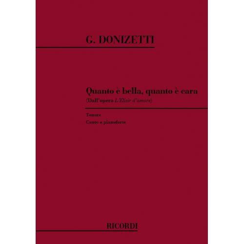 RICORDI DONIZETTI G. - QUANTO E' BELLA QUANTO E' CARA - CHANT ET PIANO