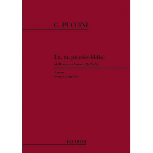 RICORDI PUCCINI G. - MADAMA BUTTERFLY: TU, TU, PICCOLO IDDIO! - CHANT ET PIANO