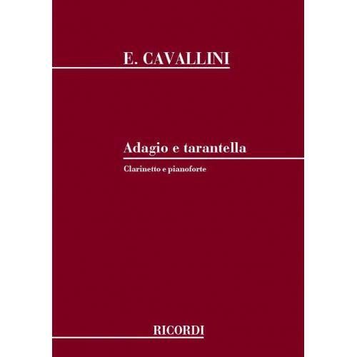 RICORDI CAVALLINI E. - ADAGIO E TARANTELLA - CLARINETTE