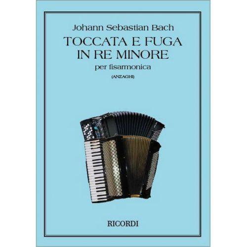 RICORDI BACH J.S. - TOCCATA E FUGA IN RE MIN. BWV 565 - ACCORDEON
