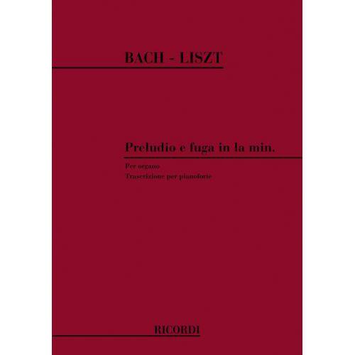 RICORDI LISZT F. - PRELUDA E FUGA IN LA MIN. BWV 543 DI BACH - PIANO