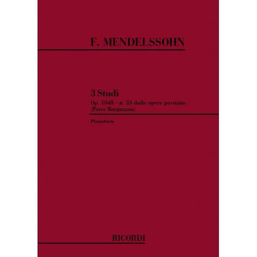 RICORDI MENDELSSOHN F. - 3 STUDI OP.104B - PIANO
