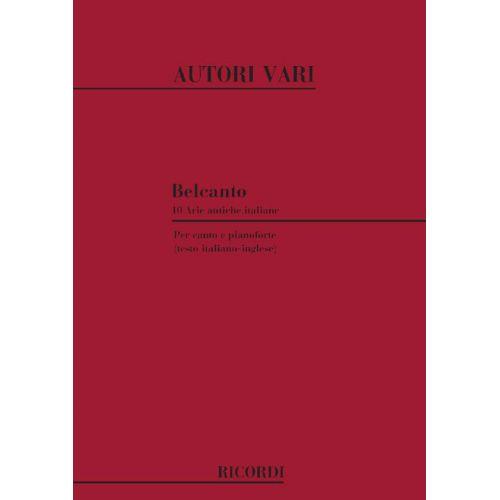 RICORDI BELCANTO 10 ARIE ANTICHE ITALIANE - CHANT ET PIANO