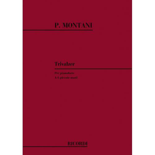 RICORDI MONTANI P. - TRIVALZER - PIANO 6 MAINS