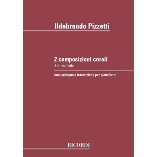 RICORDI PIZZETTI I. - 2 COMPOSIZIONI CORALI A 6 VOCI SOLE - CHOEUR