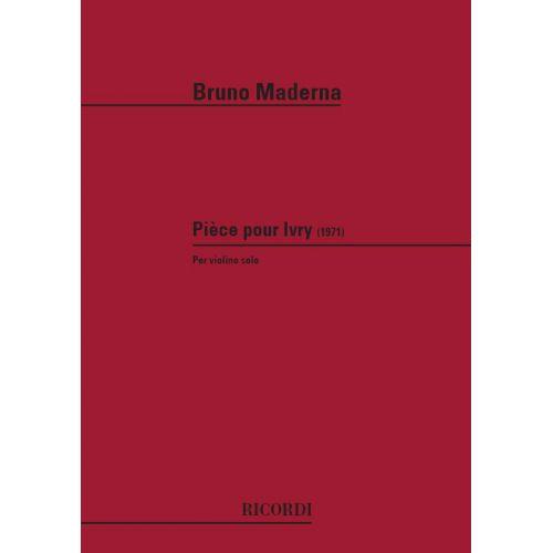 RICORDI MADERNA B. - PIECE POUR IVRY - VIOLON