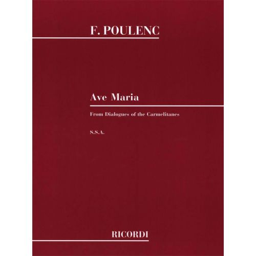 RICORDI POULENC F. - AVE MARIA - CHOEUR