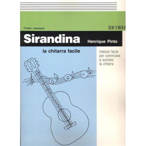 RICORDI PINTO H. - SIRANDINA LA CHITARRA FACILE METODO FACILE PER COMINCIARE - GUITARE
