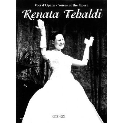 RICORDI RENATA TEBALDI - VOCI D'OPERA - CHANT, PIANO