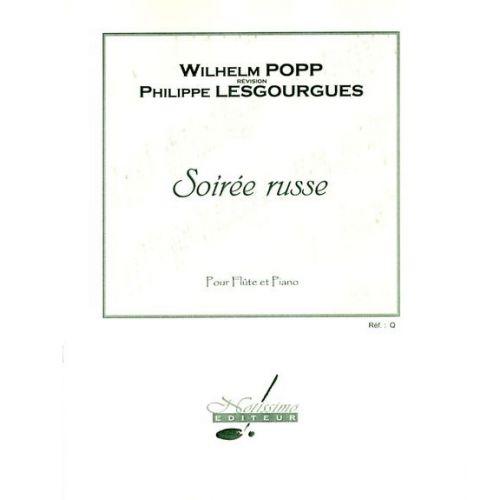 NOTISSIMO EDITEUR POPP W. - SOIREE RUSSE - FLUTE ET PIANO