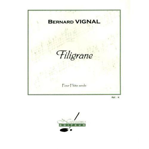 NOTISSIMO EDITEUR VIGNAL - FILIGRANE - FLUTE SEULE