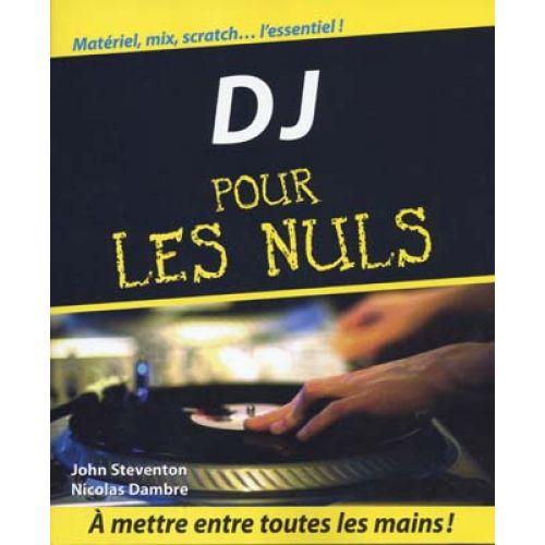 FIRST INTERACTIVE D.J. POUR LES NULS - STEVENTON JOHN/DAMBRE NICOLAS