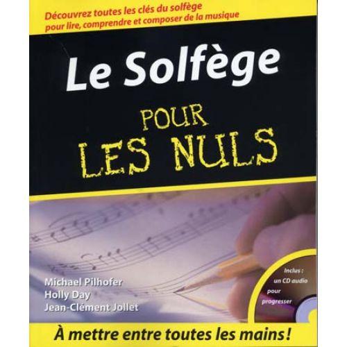 FIRST INTERACTIVE POUR LES NULS MÉTHODE SOLFÈGE + CD - M.PILHOFER / H. DAY / J-C. JOLLET