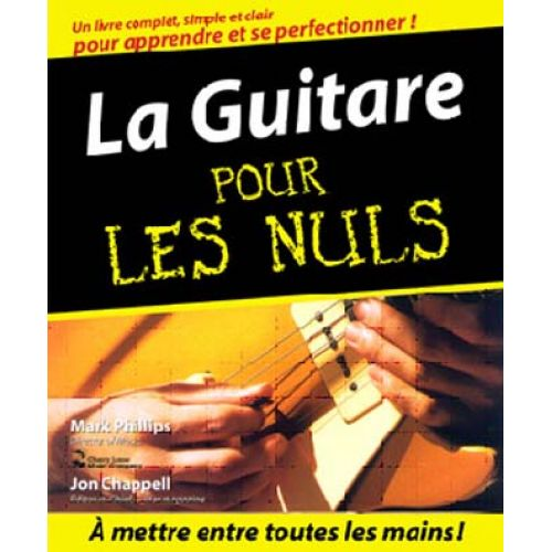 FIRST INTERACTIVE CHAPPELL J. / PHILLIPS M. - LA GUITARE POUR LES NULS + CD