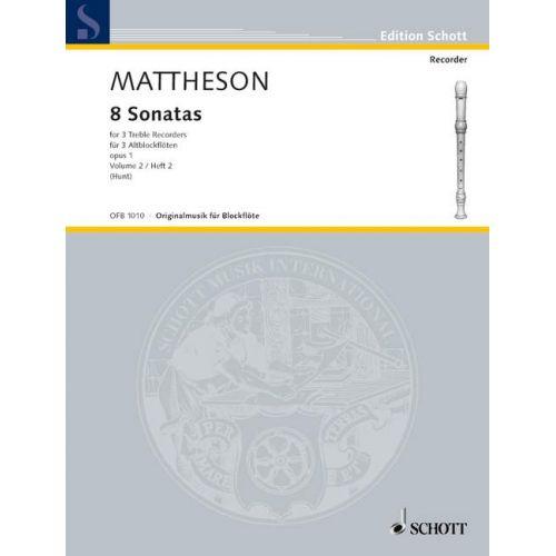 SCHOTT MATTHESON J. - 8 SONATAS OP 1 BAND 2 - 3 TREBLE RECORDERS