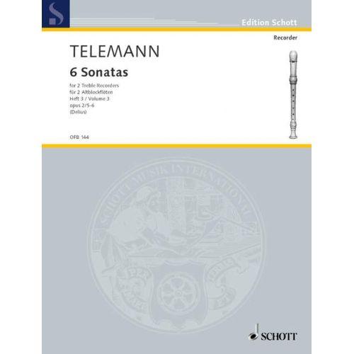 SCHOTT TELEMANN G.P. - SIX SONATAS OP 2 VOL. 3 - 2 TREBLE RECORDERS (FLUTES)
