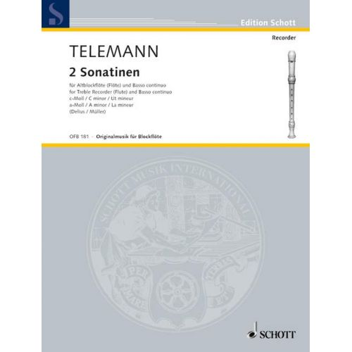 SCHOTT TELEMANN G.P. - TWO SONATINAS C MINOR AND A MINOR - TREBLE RECORDER (FLUTE) AND BASSO CONTINUO