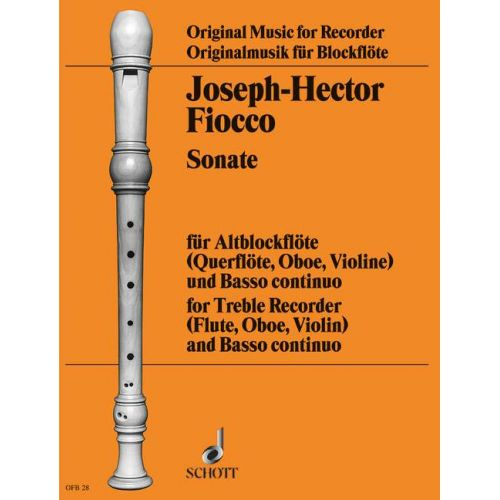 SCHOTT FIOCCO J.-H. - SONATA IN G MINOR - TREBLE RECORDER (FLUTE, OBOE, VIOLIN) AND BASSO CONTINUO