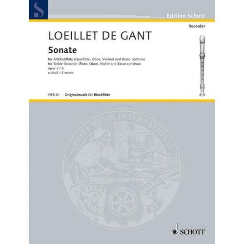 SCHOTT LOEILLET DE GANT J.B. - SONATE N°6 EN MI MINEUR OP.3 - FLUTE A BEC ALTO, BASSE CONTINUE