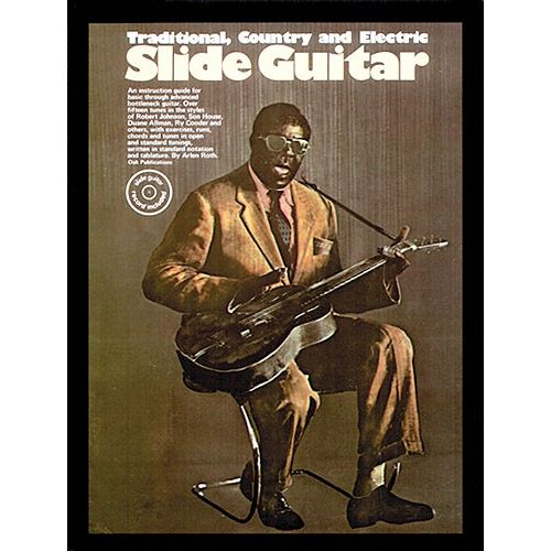 MUSIC SALES SLIDE GUITAR TRADITIONAL COUNTRY AND ELECTRIC - GUITAR TAB