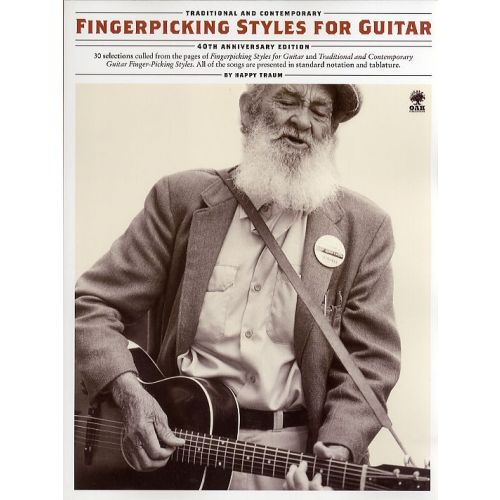 AMSCO TRADITIONAL AND CONTEMPORARY FINGERPICKING STYLES FOR GUITAR (40TH ANN - GUITAR TAB