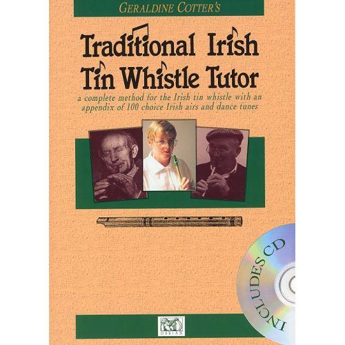 OSSIAN PUBLICATIONS COTTER GERALDINE - THE IRISH TIN WHISTLE TUTOR - TIN WHISTLE