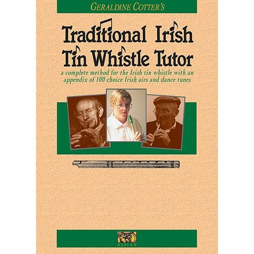 MUSIC SALES COTTER GERALDINE TRADITIONAL IRISH TIN WHISTLE TUTOR - PENNYWHISTLE
