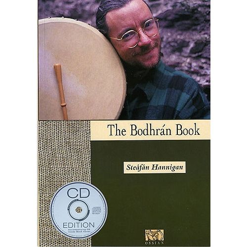 OSSIAN PUBLICATIONS HANNIGAN STEAFAN - THE BODHRAN- BODHRAN