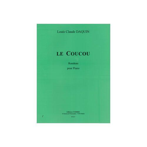 COMBRE DAQUIN LOUIS-CLAUDE - LE COUCOU - RONDEAU - PIANO