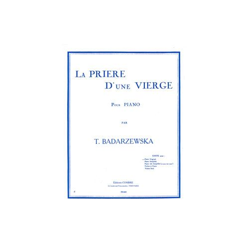 COMBRE BADARZEWSKA TEKLA - LA PRIERE D'UNE VIERGE OP.4 - PIANO