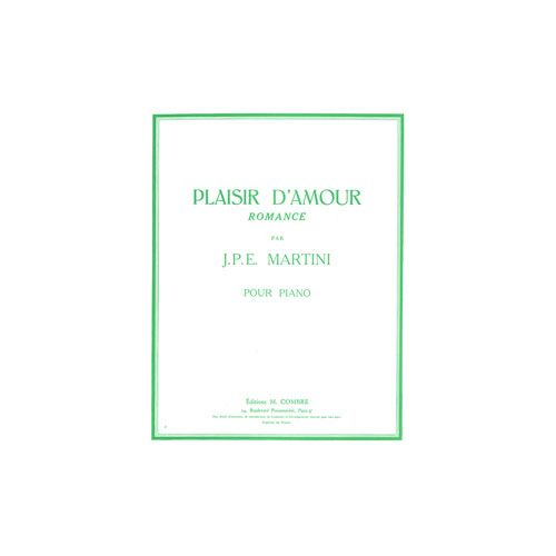 COMBRE MARTINI JEAN-PAUL - PLAISIR D'AMOUR (ROMANCE) - PIANO