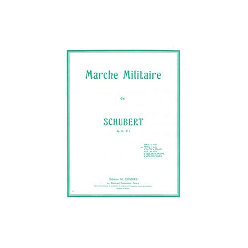 COMBRE SCHUBERT FRANZ - MARCHE MILITAIRE OP.51 N.1 - PIANO A 4 MAINS