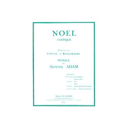 COMBRE ADAM ADOLPHE - MINUIT CHRETIENS - NOEL - TENOR OU SOPRANO ET PIANO