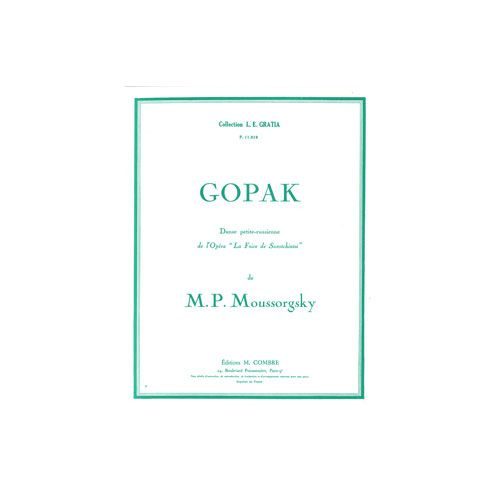 COMBRE MOUSSORGSKY MODESTE - GOPAK EXTR. DE LA FOIRE DE SOROTCHINTSKY - PIANO