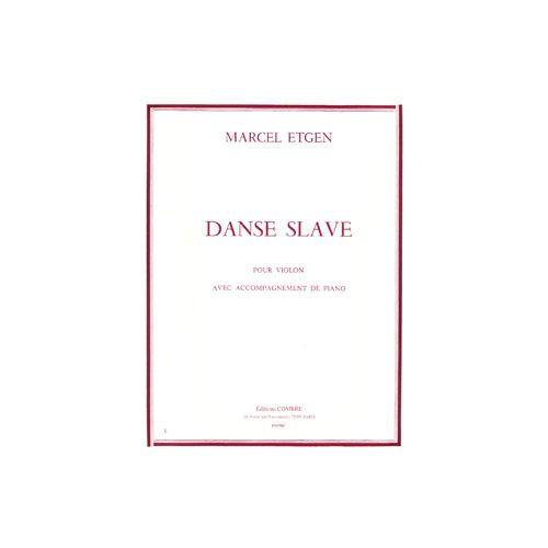 COMBRE ETGEN MARCEL - DANSE SLAVE - VIOLON ET PIANO