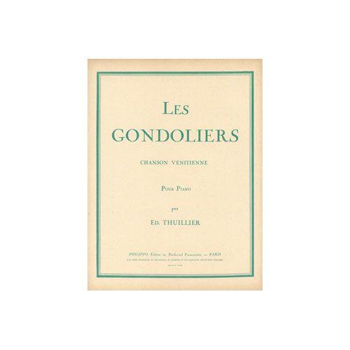 COMBRE THUILLIER ED. - LES GONDOLIERS - PIANO